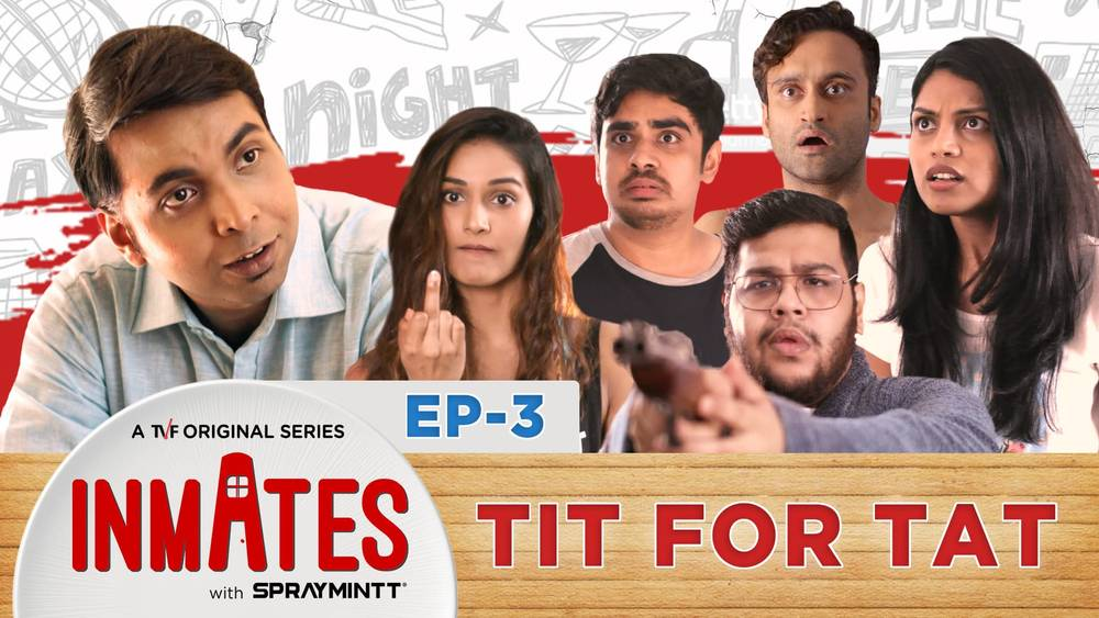 TVF Inmates | TVF Inmates - S01E03 - Tit for Tat